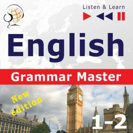 English Grammar Master: Grammar Tenses + Grammar Practice – Advanced Level: B2-C1 - Dorota Guzik