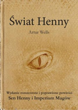 Świat Henny - Artur Wells