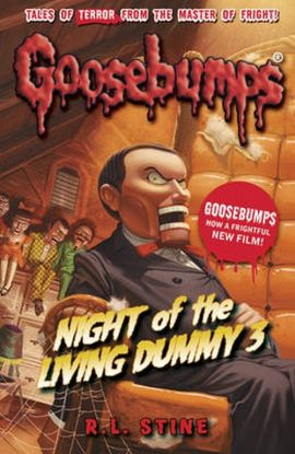 Goosebumps: Night Of The Living Dummy III - Stine R. L.