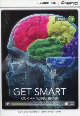 Get Smart Our Amazing Brain - Caroline Shackleton, Turner Nathan Paul