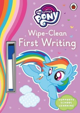 My Little Pony Wipe-Clean First Writing