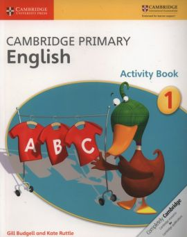 Cambridge Primary English Activity Book 1 - Gill Budgell, Kate Ruttle