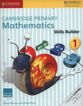 Cambridge Primary Mathematics Skills Builder 1 - Cherri Moseley, Janet Rees