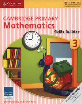 Cambridge Primary Mathematics Skills Builder 3 - Cherri Moseley, Janet Rees