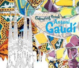 Coloring Book: Antoni Gaudi - Annette Roeder