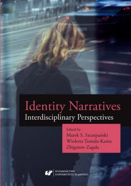 Identity Narratives. Interdisciplinary Perspectives