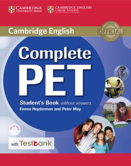 Complete PET Student's Book without Answers with CD-ROM and Testbank - Emma Heyderman, Peter May