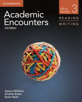 Academic Encounters Level 3 Student's Book Reading and Writing and Writing Skills Interactive Pack - Kristine Brown, Jessica Williams, Sue Hood