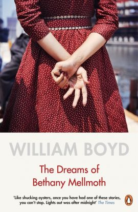 The Dreams of Bethany Mellmot - William Boyd