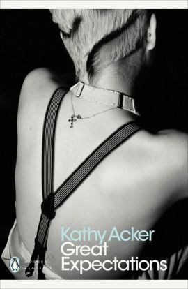 Great Expectations - Kathy Acker
