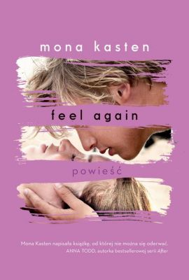 Feel Again - Mona Kasten