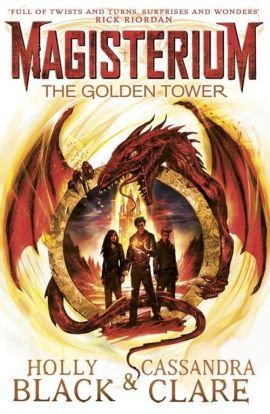 Magisterium The Golden Tower - Holly Black, Cassandra Clare
