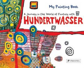 Painting Book: Journey in the World of Fantasy with Hundertwasser