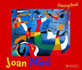 Coloring Book: Joan Miro - Annette Roeder