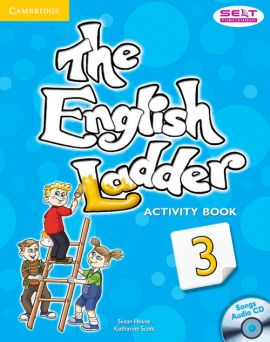 The English Ladder 3 Activity Book with Songs Audio CD - Susan House, Katharine Scott