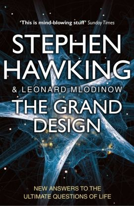 The Grand Design - Stephen Hawking, Leonard Mldinow