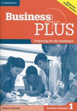 Business Plus 1 Teacher's Manual - Margaret Helliwell