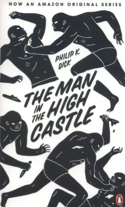 The Man in the High Castle - Dick Phillip K.