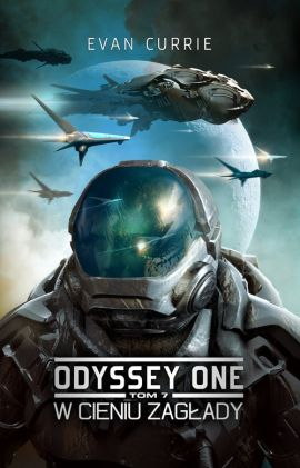 Odyssey One Tom 7 W cieniu zagłady - Evan Currie