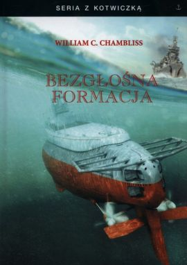 Bezgłośna formacja - Chambliss William C.
