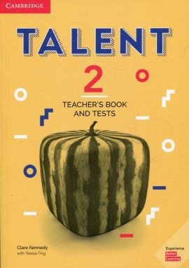 Talent 2 Teacher's Book and Tests - Teresa Ting, Clare Kennedy