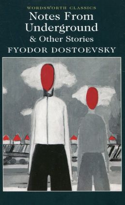 Notes from Underground & Other Stories - Dostoevsky  Fyodor