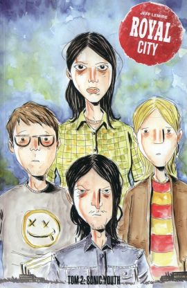 Royal City Tom 2 Sonic Youth - Jeff Lemire