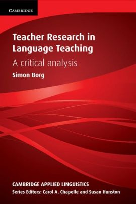 Teacher Research in Language Teaching - Simon Borg