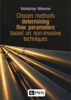Chosen methods determining flow parameters based on non-invasive techniques - Volodymyr Mosorov
