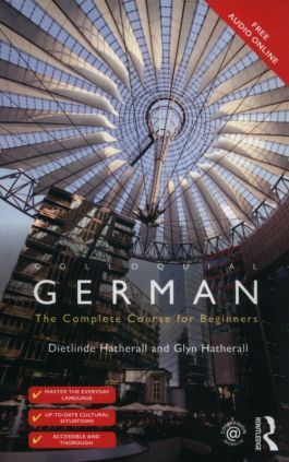 Colloquial German - Dietlinde Hatherall, Glyn Hatherall