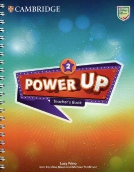 Power Up 2 Teacher's Book - Lucy Frino, Caroline Nixon, Michael Tomlinson