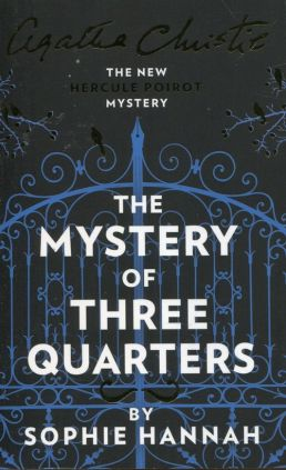 Mystery of three quarters - Agatha Christie, Sophie Hannah