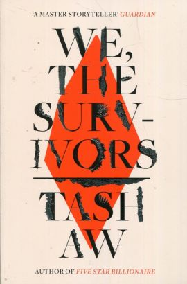 We The Survivors - Tash Aw
