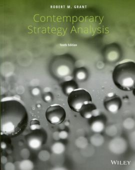 Contemporary Strategy Analysis - Grant Robert M.