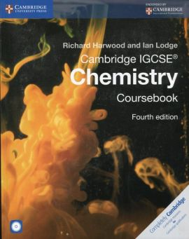 Cambridge IGCSE® Chemistry Coursebook with CD - Richard Harwood, Ian Lodge