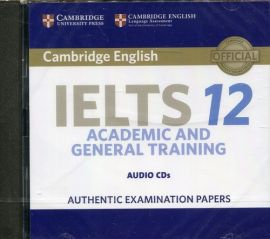 Cambridge IELTS 12 Academic and General Training Audio CDs