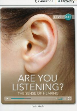 Are You Listening? The Sense of Hearing High Beginning Book with Online Access - David Maule