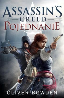 Assassin`s Creed Pojednanie - Oliver Bowden