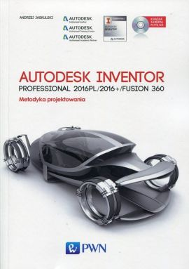 Autodesk Inventor Professional 2016PL/2016+/Fusion 360 - Andrzej Jaskulski