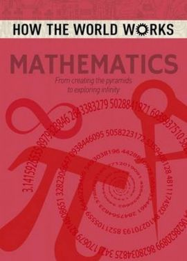How the World Works Mathematics - Anne Rooney