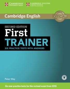First Trainer Six Practice Tests with Answers - Peter May