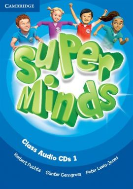Super Minds 1 Class Audio 3CD - Günter Gerngross, Peter Lewis-Jones, Herbert Puchta