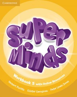 Super Minds 5 Workbook with Online Resources - Günter Gerngross, Peter Lewis-Jones, Herbert Puchta