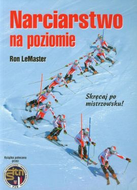 Narciarstwo na poziomie - Outlet - Ron LeMaster
