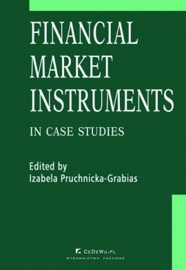 Financial market instruments in case studies. Chapter 5. Credit Derivatives in the United States and Poland – Reasons for Differences in Development Stages – Paweł Niedziółka - Izabela Pruchnicka-Grabias
