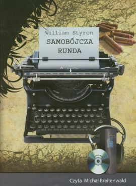 Samobójcza runda - William Styron