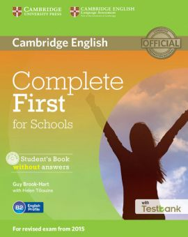 Complete First for Schools Student's Book without answers + Testbank + CD - Guy Brook-Hart, Helen Tiliouine