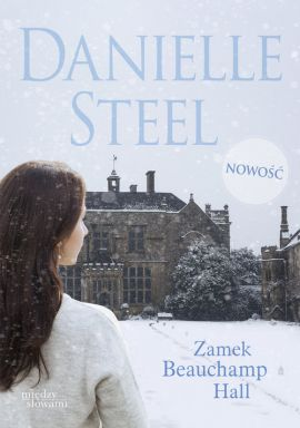 Zamek Beauchamp Hall - Danielle Steel