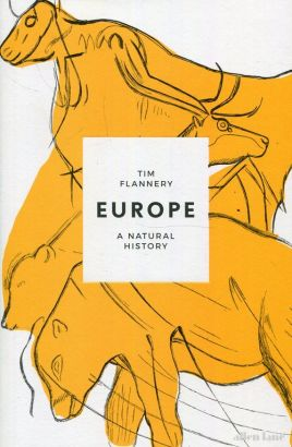 Europe - Outlet - Tim Flannery