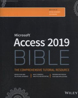 Access 2019 Bible - Michael Alexander, Richard Kusleika